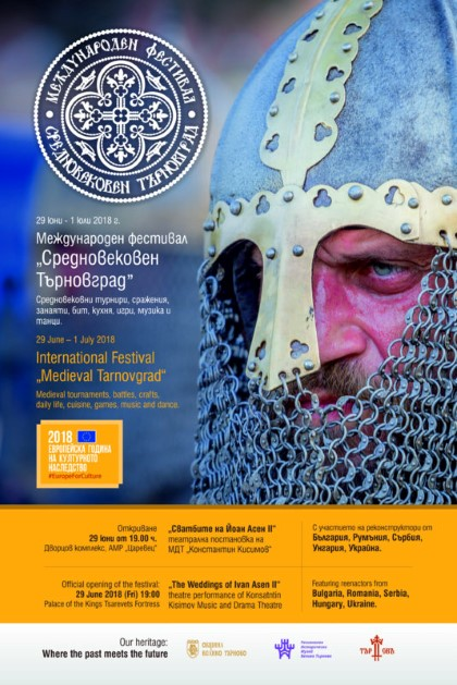 Medieval Tarnovgrad, an international festival of historical reenactments, to take place from 29 June to 1 July, in Veliko Tarnovo, Bulgaria